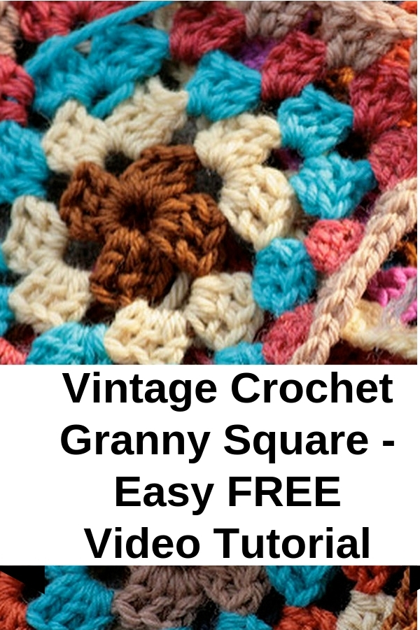 Vintage Crochet Granny Square Easy Free Video Tutorial