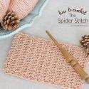 Crochet Spider Stitch Tutorial
