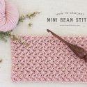 Mini Bean Stitch Crochet Tutorial