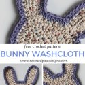 crochet easter bunny washcloth free pattern