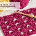 Crochet Boxed Picot Stitch free tutorial